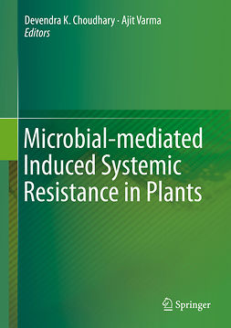 Choudhary, Devendra K. - Microbial-mediated Induced Systemic Resistance in Plants, ebook