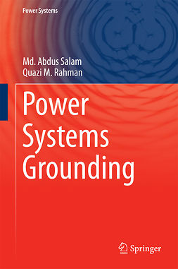 Rahman, Quazi M - Power Systems Grounding, ebook