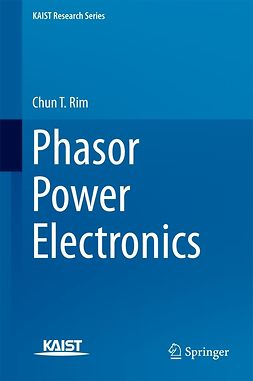 Rim, Chun T. - Phasor Power Electronics, ebook