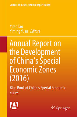 Tao, Yitao - Annual Report on the Development of China's Special Economic Zones (2016), ebook