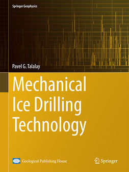 Talalay, Pavel G. - Mechanical Ice Drilling Technology, ebook