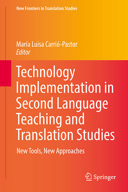 Carrió-Pastor, María Luisa - Technology Implementation in Second Language Teaching and Translation Studies, e-kirja