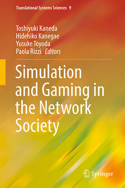 Kaneda, Toshiyuki - Simulation and Gaming in the Network Society, ebook