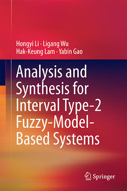 Gao, Yabin - Analysis and Synthesis for Interval Type-2 Fuzzy-Model-Based Systems, ebook