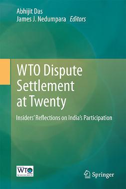 Das, Abhijit - WTO Dispute Settlement at Twenty, ebook