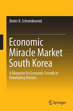 Schneidewind, Dieter K. - Economic Miracle Market South Korea, ebook
