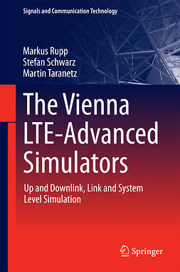 Rupp, Markus - The Vienna LTE-Advanced Simulators, ebook