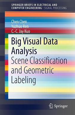 Chen, Chen - Big Visual Data Analysis, e-bok
