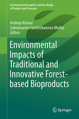 Kutnar, Andreja - Environmental Impacts of Traditional and Innovative Forest-based Bioproducts, ebook