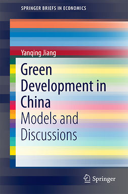 Jiang, Yanqing - Green Development in China, e-kirja