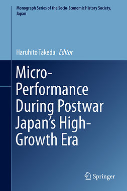 Takeda, Haruhito - Micro-Performance During Postwar Japan's High-Growth Era, ebook