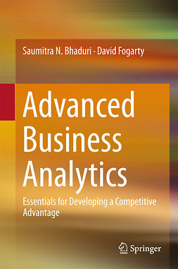 Bhaduri, Saumitra N. - Advanced Business Analytics, ebook