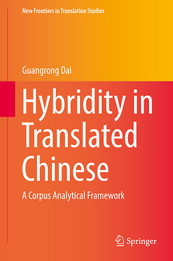 Dai, Guangrong - Hybridity in Translated Chinese, e-kirja