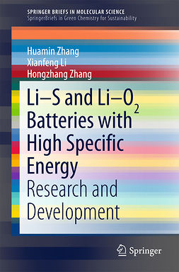 Li, Xianfeng - Li-S and Li-O2 Batteries with High Specific Energy, ebook