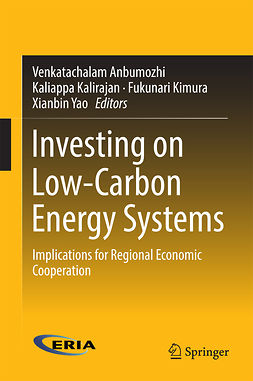 Anbumozhi, Venkatachalam - Investing on Low-Carbon Energy Systems, ebook