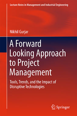 Gurjar, Nikhil - A Forward Looking Approach to Project Management, ebook