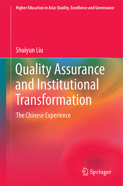 Liu, Shuiyun - Quality Assurance and Institutional Transformation, ebook