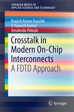 Kaushik, B.K. - Crosstalk in Modern On-Chip Interconnects, ebook