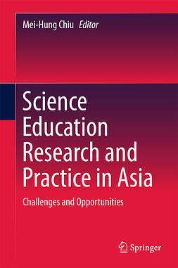 Chiu, Mei-Hung - Science Education Research and Practice in Asia, ebook