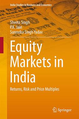 Jain, P.K. - Equity Markets in India, e-bok