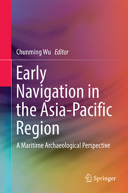 Wu, Chunming - Early Navigation in the Asia-Pacific Region, ebook