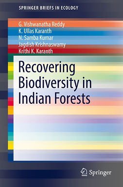 Karanth, K. Ullas - Recovering Biodiversity in Indian Forests, ebook
