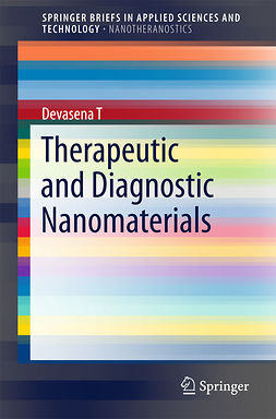 T, Devasena - Therapeutic and Diagnostic Nanomaterials, ebook