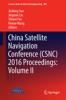 Fan, Shiwei - China Satellite Navigation Conference (CSNC) 2016 Proceedings: Volume II, ebook