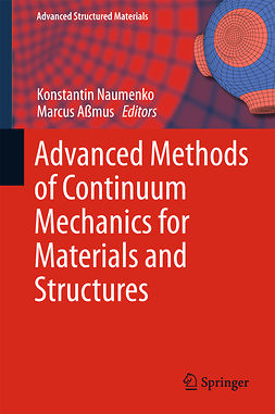 Aßmus, Marcus - Advanced Methods of Continuum Mechanics for Materials and Structures, e-kirja