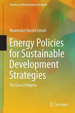 Emodi, Nnaemeka Vincent - Energy Policies for Sustainable Development Strategies, ebook