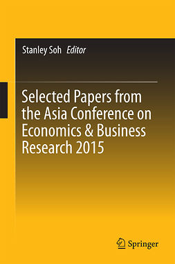 Soh, Stanley - Selected Papers from the Asia Conference on Economics & Business Research 2015, ebook