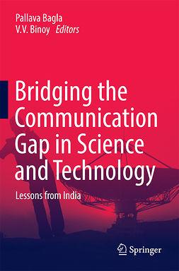 Bagla, Pallava - Bridging the Communication Gap in Science and Technology, e-bok