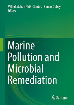 Dubey, Santosh Kumar - Marine Pollution and Microbial Remediation, ebook