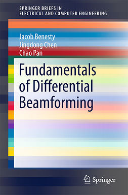 Benesty, Jacob - Fundamentals of Differential Beamforming, e-bok