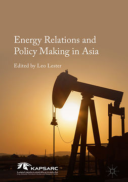Lester, Leo - Energy Relations and Policy Making in Asia, ebook