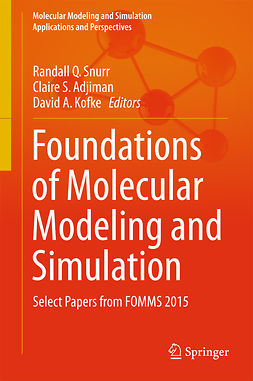 Adjiman, Claire S. - Foundations of Molecular Modeling and Simulation, ebook
