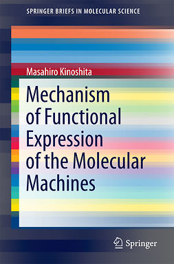 Kinoshita, Masahiro - Mechanism of Functional Expression of the Molecular Machines, ebook