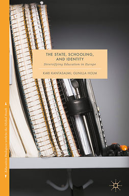 Holm, Gunilla - The State, Schooling and Identity, e-bok