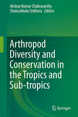 Chakravarthy, Akshay Kumar - Arthropod Diversity and Conservation in the Tropics and Sub-tropics, ebook