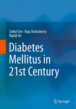 Chakraborty, Raja - Diabetes Mellitus in 21st Century, e-bok