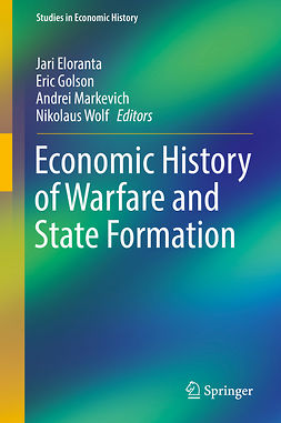 Eloranta, Jari - Economic History of Warfare and State Formation, ebook