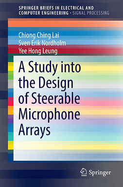 Lai, Chiong Ching - A Study into the Design of Steerable Microphone Arrays, e-kirja