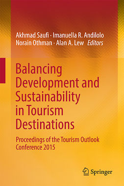 Andilolo, Imanuella R. - Balancing Development and Sustainability in Tourism Destinations, e-bok
