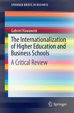 Hawawini, Gabriel - The Internationalization of Higher Education and Business Schools, ebook
