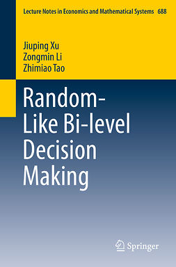 Li, Zongmin - Random-Like Bi-level Decision Making, ebook