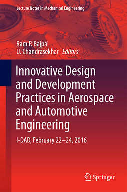 Bajpai, Ram P. - Innovative Design and Development Practices in Aerospace and Automotive Engineering, ebook