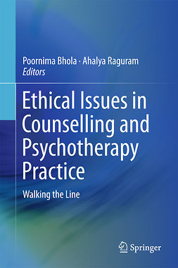 Bhola, Poornima - Ethical Issues in Counselling and Psychotherapy Practice, ebook