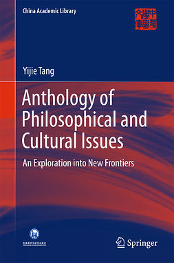 Tang, Yijie - Anthology of Philosophical and Cultural Issues, ebook