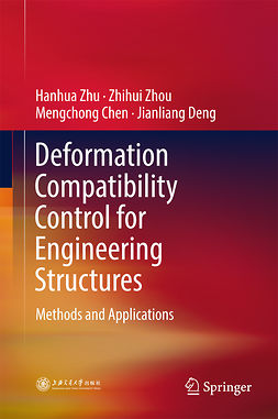 Chen, Mengchong - Deformation Compatibility Control for Engineering Structures, ebook