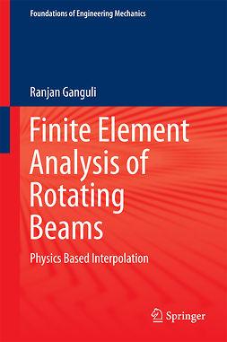 Ganguli, Ranjan - Finite Element Analysis of Rotating Beams, ebook